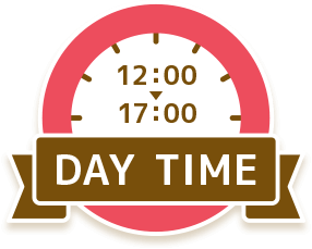 DAY TIME 12:00 - 17:00