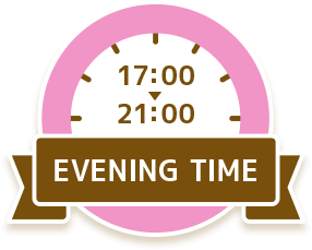 EVENING TIME 18:00 - 20:00